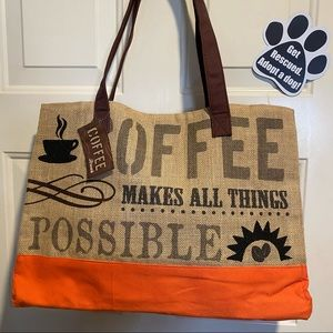Burlap Coffee Makes all Things Possible Tote Bag